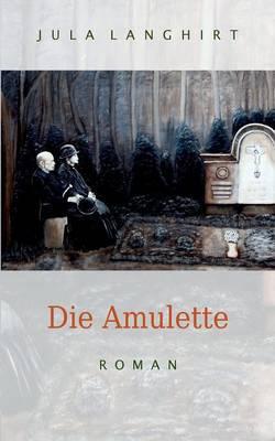 Die Amulette