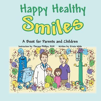 Happy Healthy Smiles