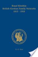Royal Kinship. Anglo-German Family Networks 1815-1918
