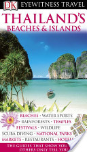DK Eyewitness Travel Guide: Thailand's Beaches and Islands