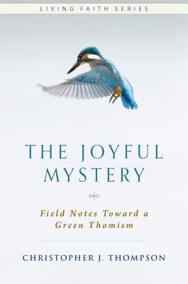 The Joyful Mystery