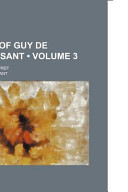 Works of Guy de Maupassant Volume 3; With a Critical Pref
