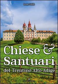 Chiese e santuari del Trentino Alto Adige