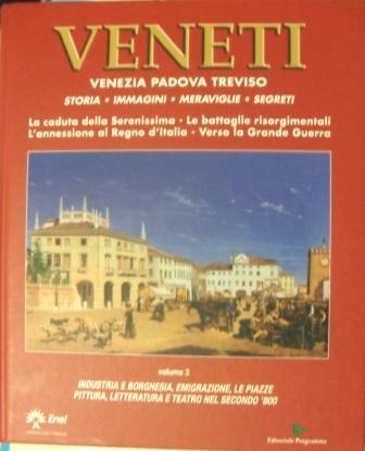 Veneti: Venezia, Padova, Treviso - vol.3