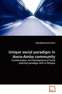 Unique social paradigm in Awra-Amba community