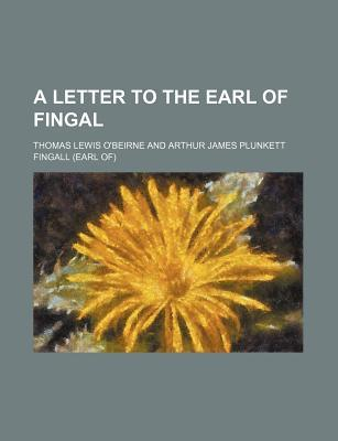 A Letter to the Earl of Fingal