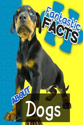Fantastic Facts About Dogs