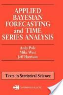 Applied Bayesian Forecasting and Time Series Analysis