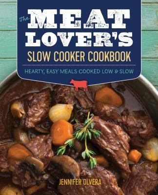 The Meat Lover's Slow Cooker Cookbook