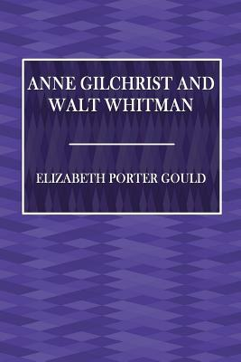 Anne Gilchrist and W...