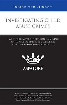 Investigating Child Abuse Crimes
