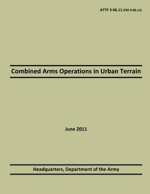 Combined Arms Operations in Urban Terrain 2011