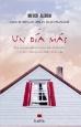 Un Dia Mas/ One More Day