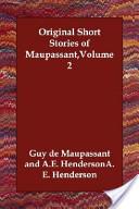 Original Short Stories of Maupassant