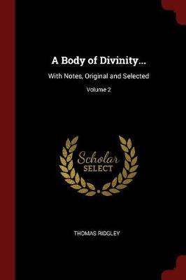 A Body of Divinity.....