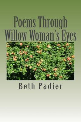 Poems Through Willow Woman's Eyes