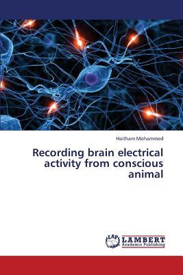 Recording brain electrical activity from conscious animal