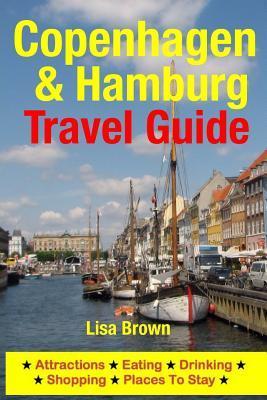 Copenhagen & Hamburg Travel Guide