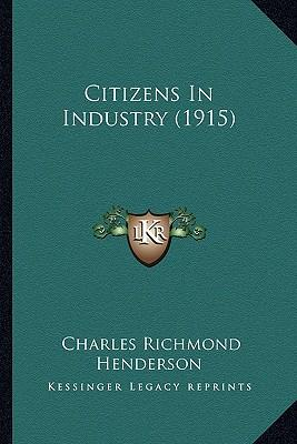 Citizens in Industry (1915)