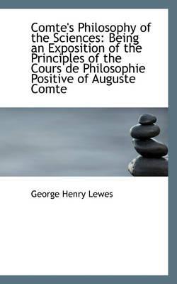 Comte's Philosophy of the Sciences