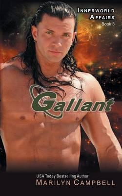 Gallant (the Innerworld Affairs Series, Book 3)