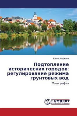 Podtoplenie istoricheskikh gorodov