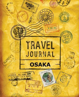 Travel Journal Osaka