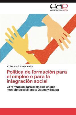 Política de formación para el empleo o para la integración social
