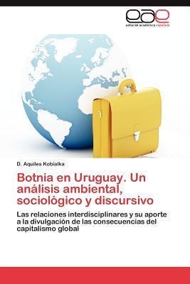 Botnia en Uruguay. Un análisis ambiental, sociológico y discursivo