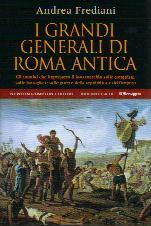 I grandi generali di Roma antica