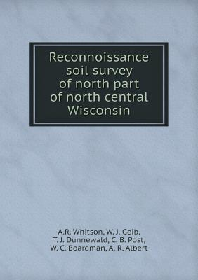 Reconnoissance Soil Survey of North Part of North Central Wisconsin