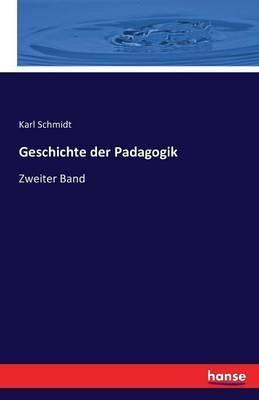 Geschichte der Padagogik