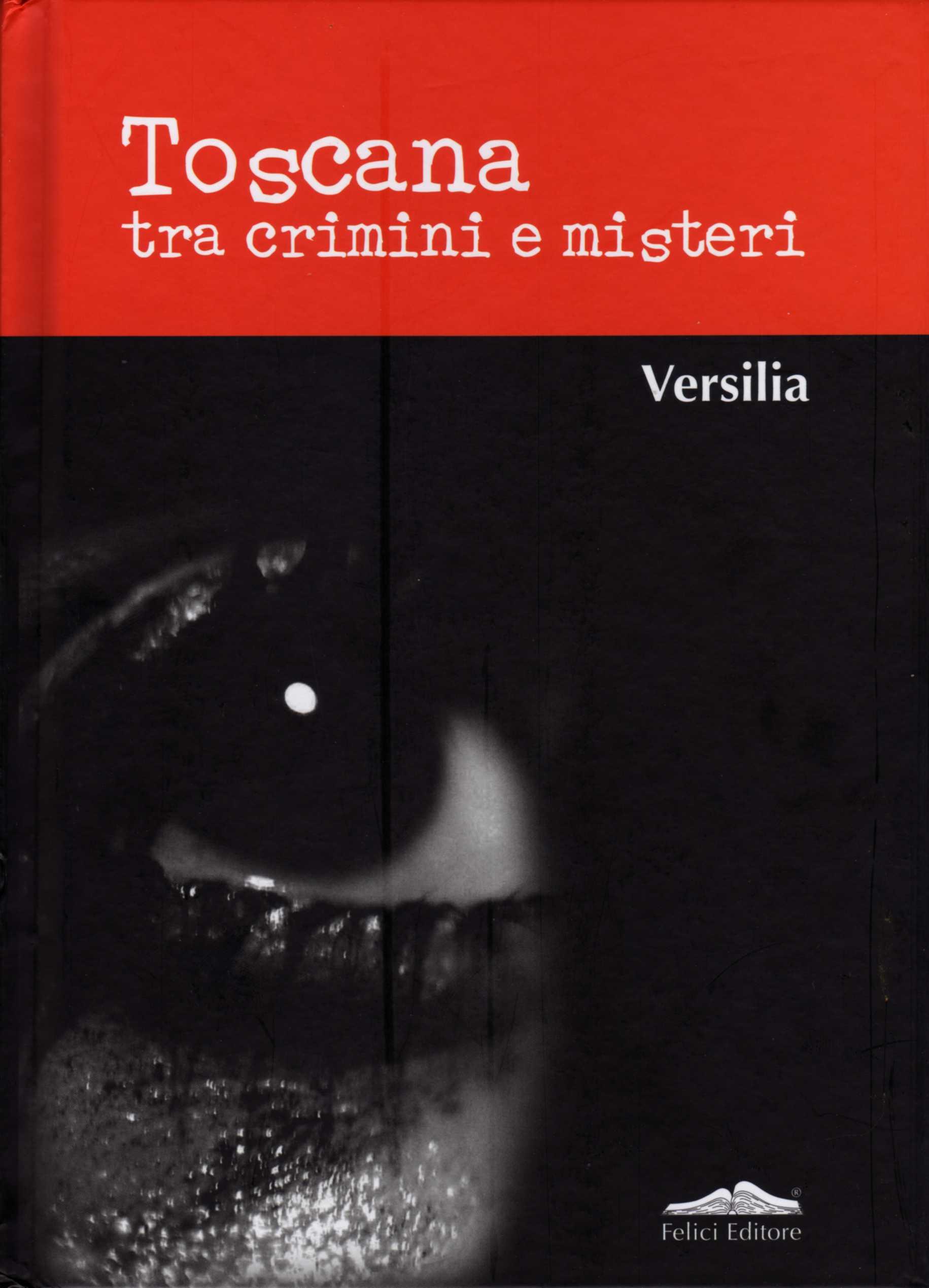 Toscana tra crimini ...
