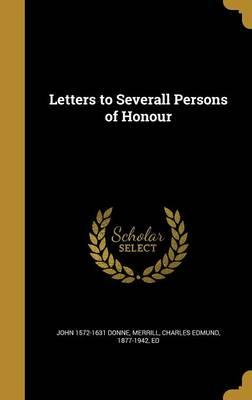 LETTERS TO SEVERALL PERSONS OF