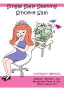 Single Sally Seeking Sincere Sam Internet Dating