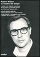 Robert Wilson o il teatro del tempo