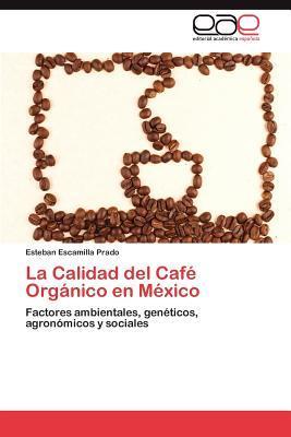 La Calidad del Café Orgánico en México