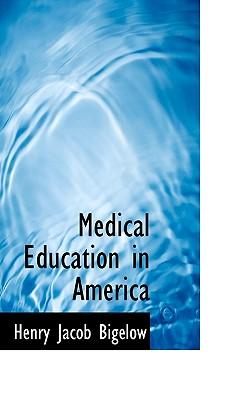 Medical Education in America