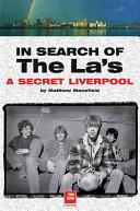 In Search of the La's