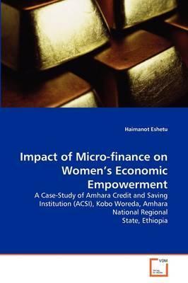 Impact of Micro-finance on Women's Economic Empowerment