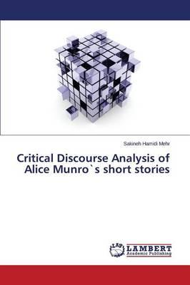 Critical Discourse Analysis of Alice Munro`s short stories