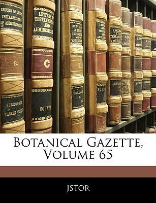 Botanical Gazette, Volume 65