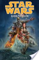 Star Wars: Dawn of the Jedi Volume 1—Force Storm