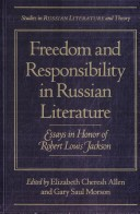 Freedom and Responsibility in Russian Literature