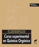 Curso experimental en QUIMICA ORGANICA/ Experimental Course In Organic Chemistry