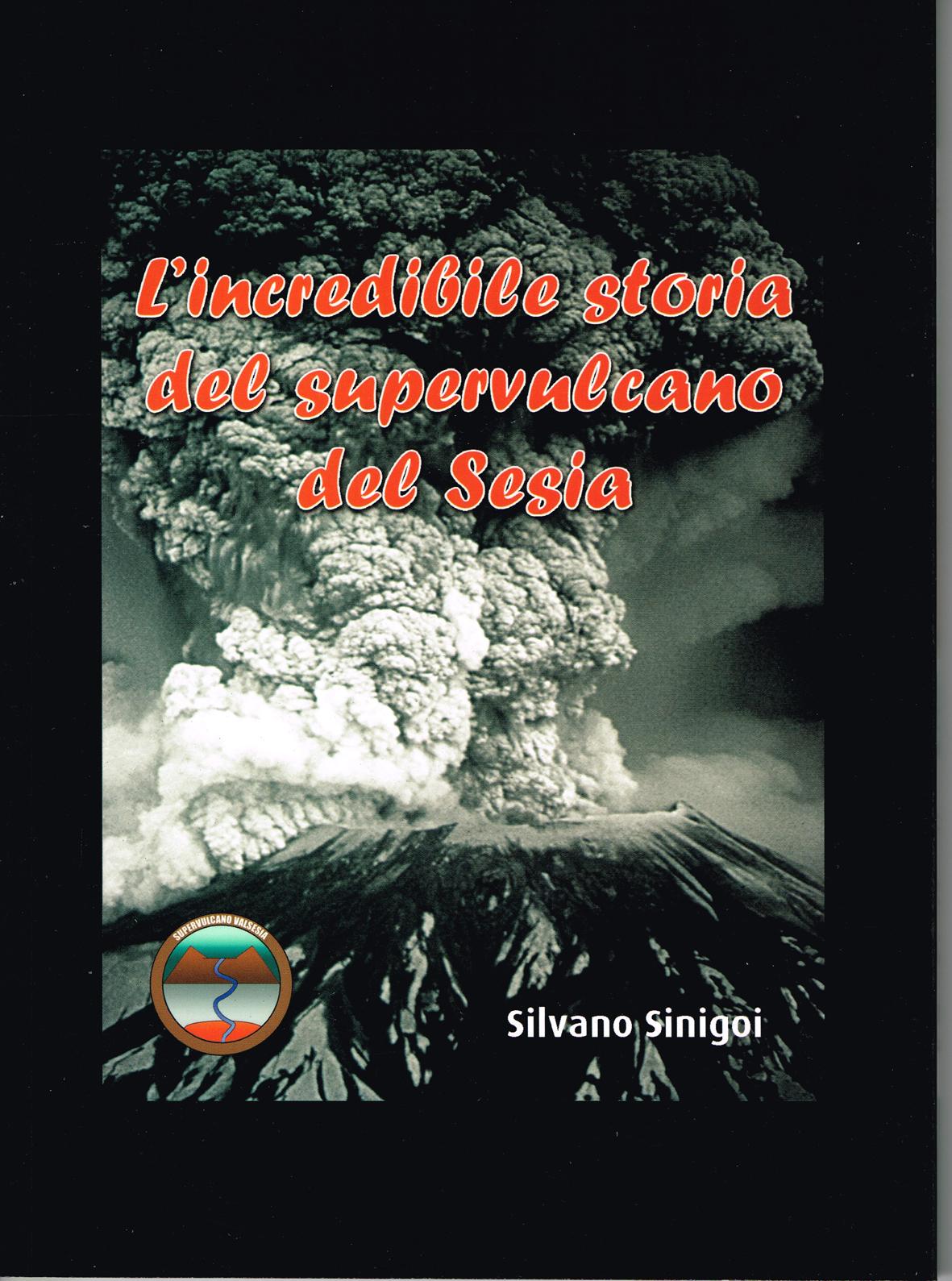 L'incredibile storia del supervulcano del Sesia