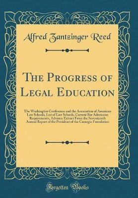 The Progress of Legal Education