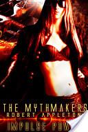 The Mythmakers