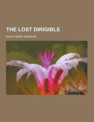 The Lost Dirigible