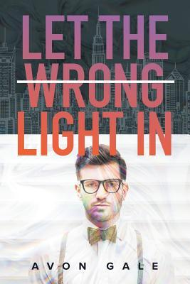 Let the Wrong Light in